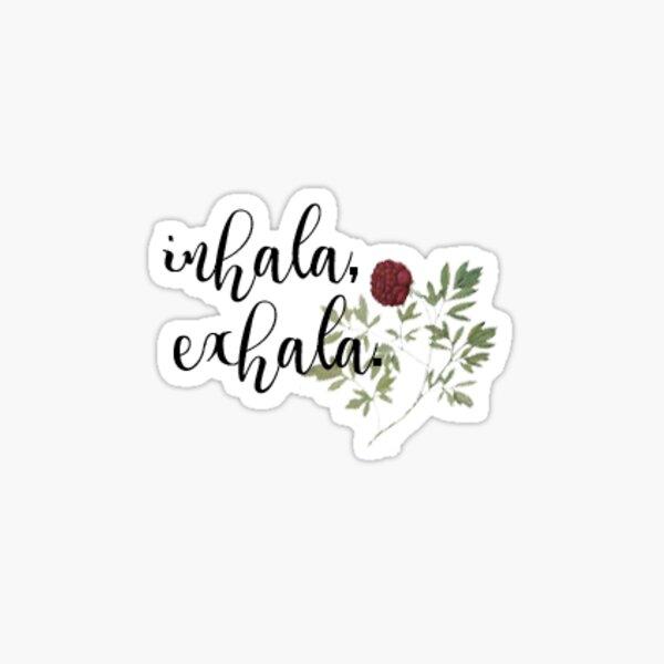 Inhala, Exhala Sticker