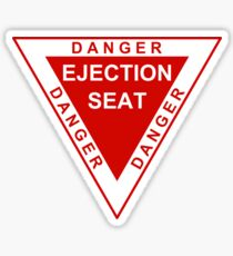 Danger Ejection Seat Sticker