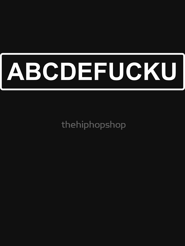 ABCDEFUCKU White On Black by thehiphopshop