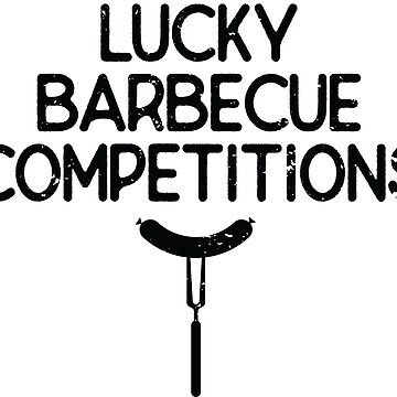 Lucky Barbecue Competitions by Pixelofart