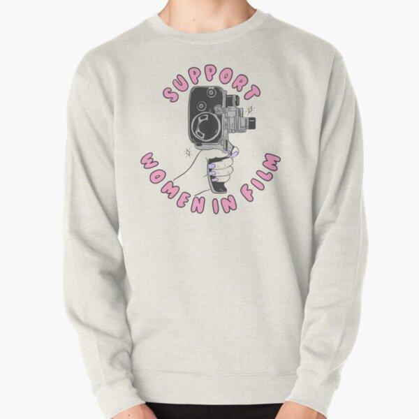 Support Women In Film Pullover Sweatshirt
