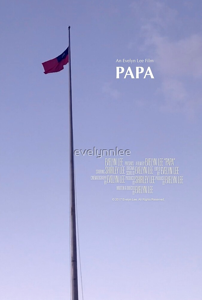 Papa Movie Poster by evelynnlee