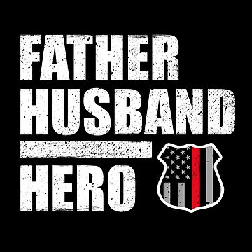 Firefighter Father Husband Hero Thin Red Line Flag by bluelinegear