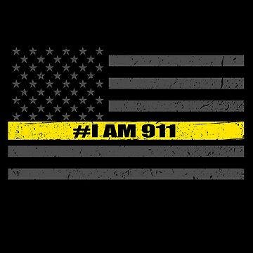 Thin Gold Line Flag Dispatcher I Am 911  by bluelinegear