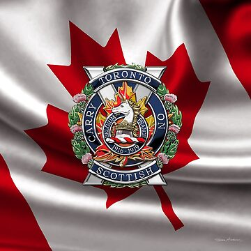 The Toronto Scottish Regiment - Cap Badge over Canadian Flag by Captain7