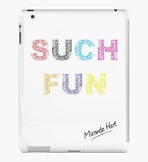 Such Fun! - Miranda Hart [Unofficial] iPad Case/Skin