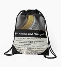 What if I Danced and Weeped? Drawstring Bag