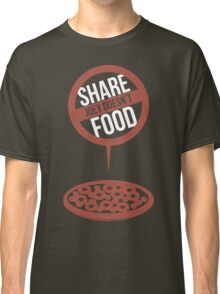 Joey Doesn't Share Food! - Friends Classic T-Shirt