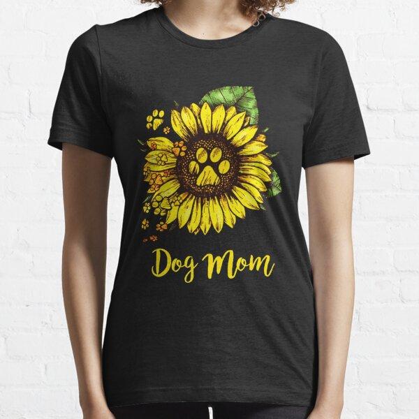 DOG MOM SUNFLOWER Essential T-Shirt