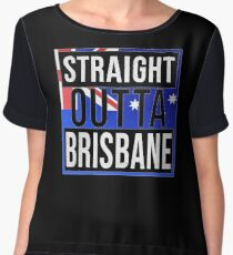 Straight Outta Brisbane Retro Style - Gift For An Australian From Brisbane in Queensland , Design Has The Australia Flag Embedded Chiffon Top