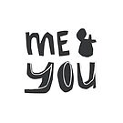 Me & You by favete