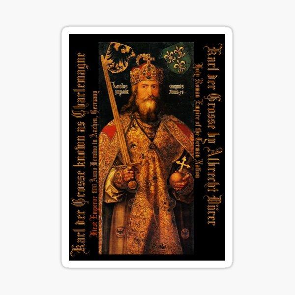 Karl der Grosse..Charlemagne..by Albrecht Dürer Sticker