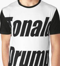 Tonald Drump Graphic T-Shirt