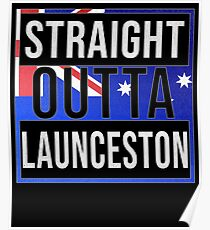 Straight Outta Launceston Retro Style - Gift For An Australian From Launceston in Tasmania , Design Has The Australia Flag Embedded Poster