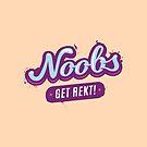 NOOBS - Get Rekt by zoljo