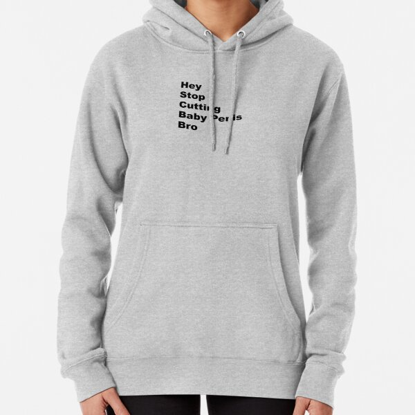 stop cutting Pullover Hoodie