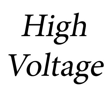 High Voltage by Shyrewode