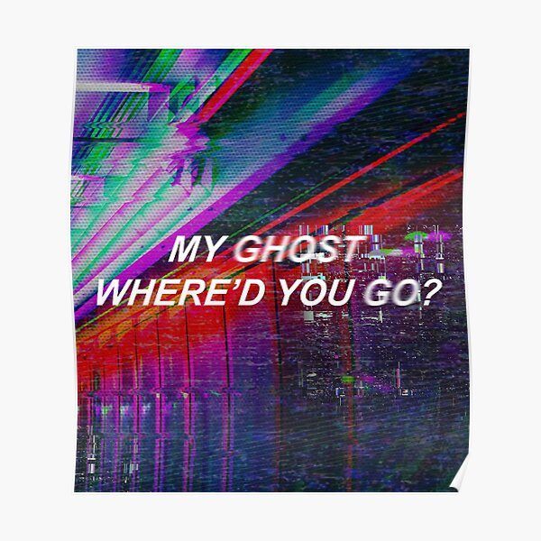 Ghost - Halsey Poster