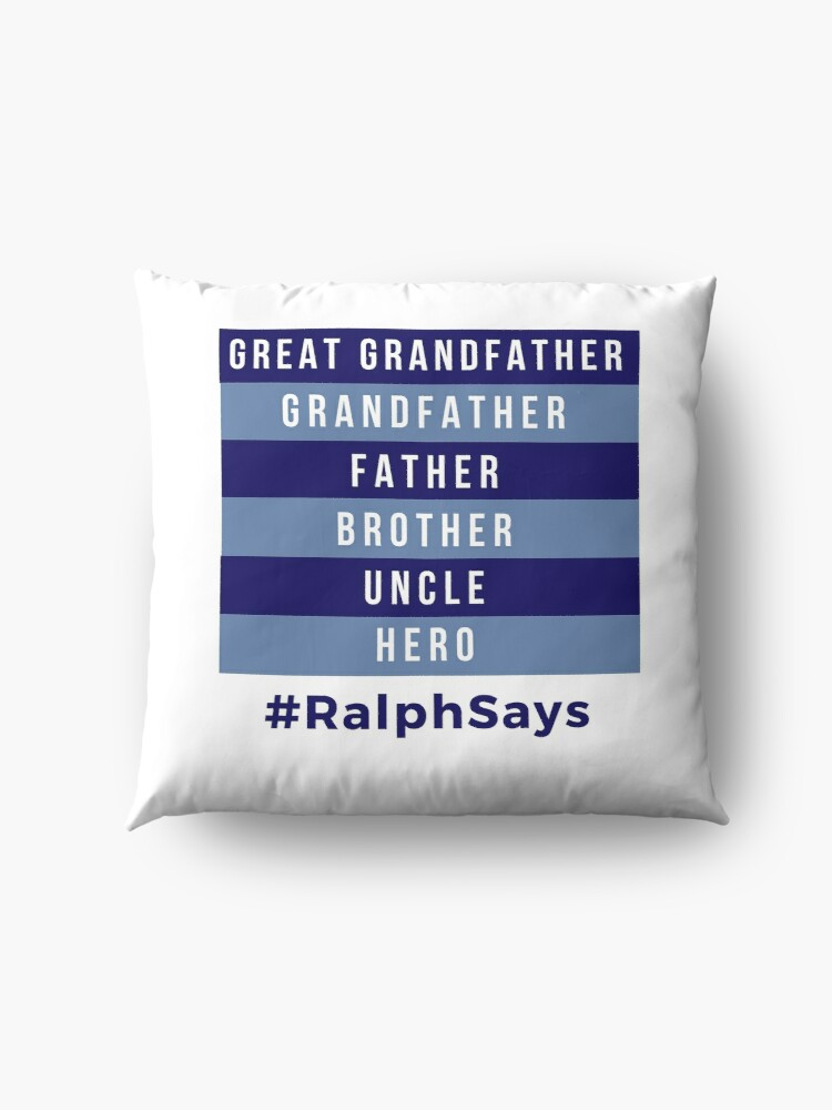 Alternate view of Great Grandfather, Grandfather, Father, Brother, Uncle, Hero - Dads Floor Pillow