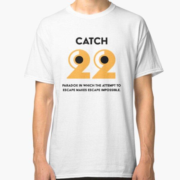 Catch 22 Classic T-Shirt