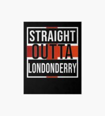 Straight Outta Londonderry Retro Style - Gift For An Englishmen , Englishwomen, From Londonderry in England , Design Has The English Flag Embedded Art Board
