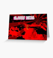 bloody mess Greeting Card