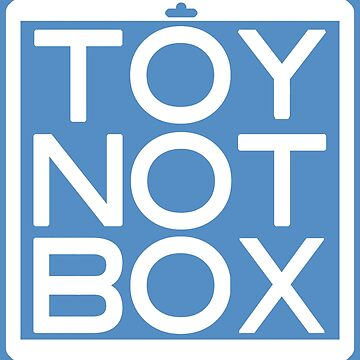 TOY NOT BOX by Twofar
