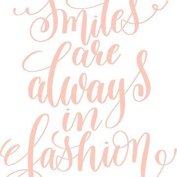 Smiles are Always in Fashion by greenoriginals
