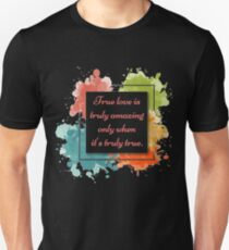 """""""LOVE IS TRULY AMAZING"""" Colorful Inspirational Design  Slim Fit T-Shirt"""