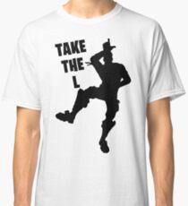 fortnite take the L Classic T-Shirt