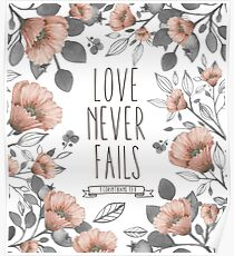 Bible Verse - Love Never Fails Poster
