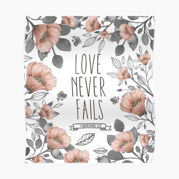Bible Verse - L'amour ne se perd jamais Poster