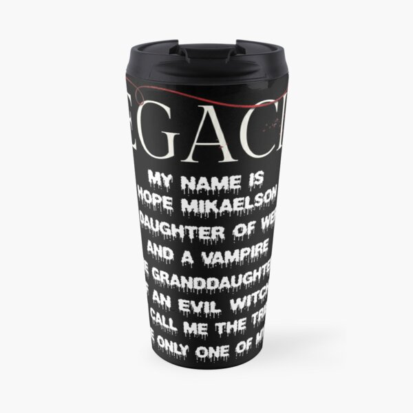 Legacies spin-off of The Originals Travel Mug