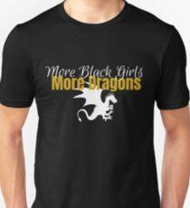 More Black Girls, More Dragons Unisex T-Shirt