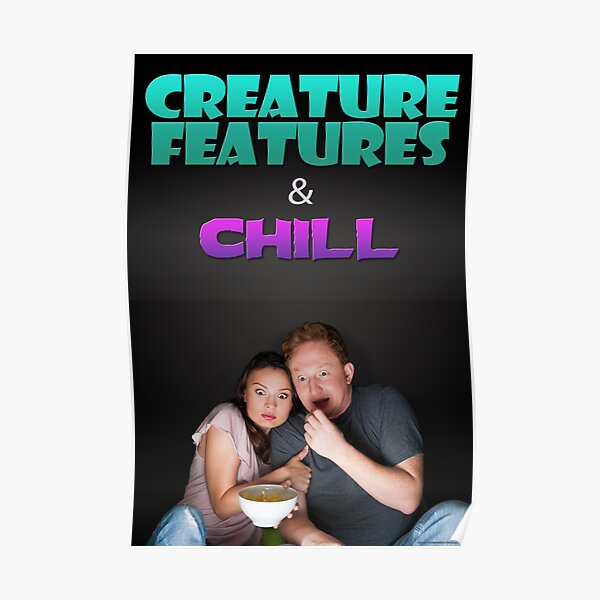 Creature Features & Chill Poster