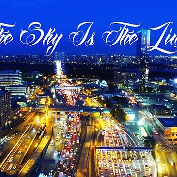 The Sky Is The Limit Aerial City View by GTARTLAND