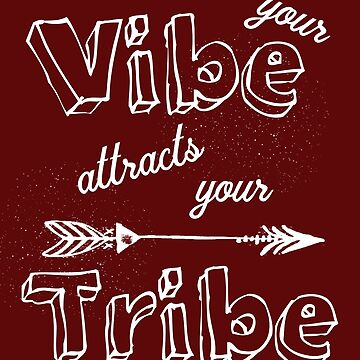 Your Vibe Attracts Your Tribe Boho Tribal Tee by DavidLeeDesigns