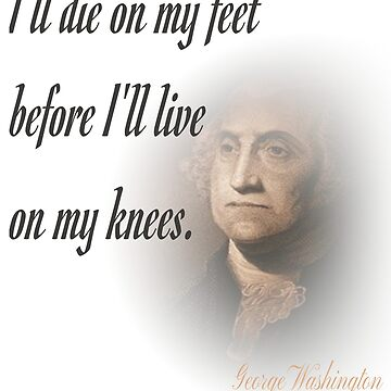 I'll Die On My Feet Before I'll Live On My Knees by Roland1980