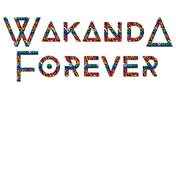 Wakanda Forever 2 by LifeSince1987