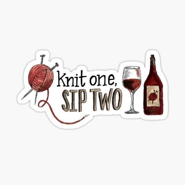 Knit one, sip two Sticker