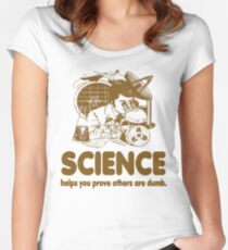 Science Proves Others Are Dumb Women's Fitted Scoop T-Shirt
