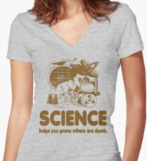 Science Proves Others Are Dumb Women's Fitted V-Neck T-Shirt