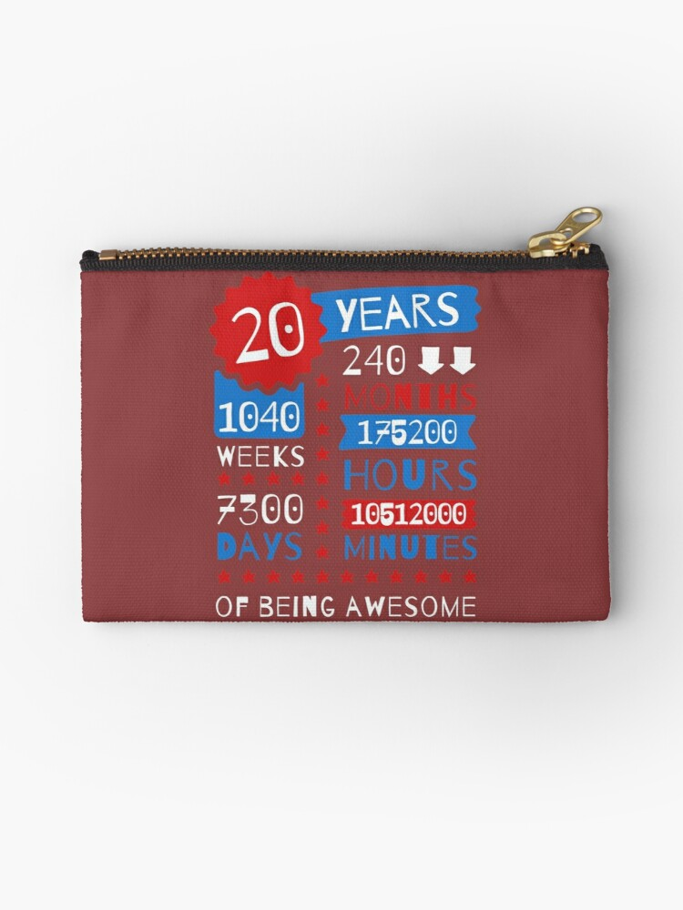 20 Years Of Being Awesome Splendid 20th Birthday Gift Ideas Zipper Pouch By Memwear