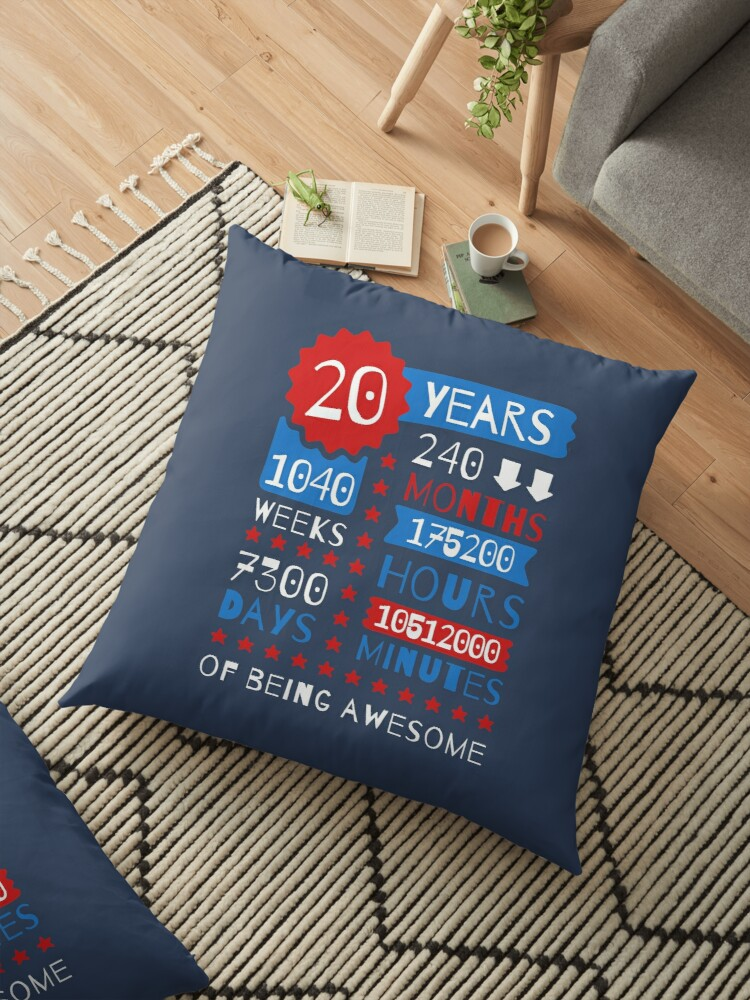 20 Years Of Being Awesome Splendid 20th Birthday Gift Ideas Floor Pillow By Memwear Redbubble