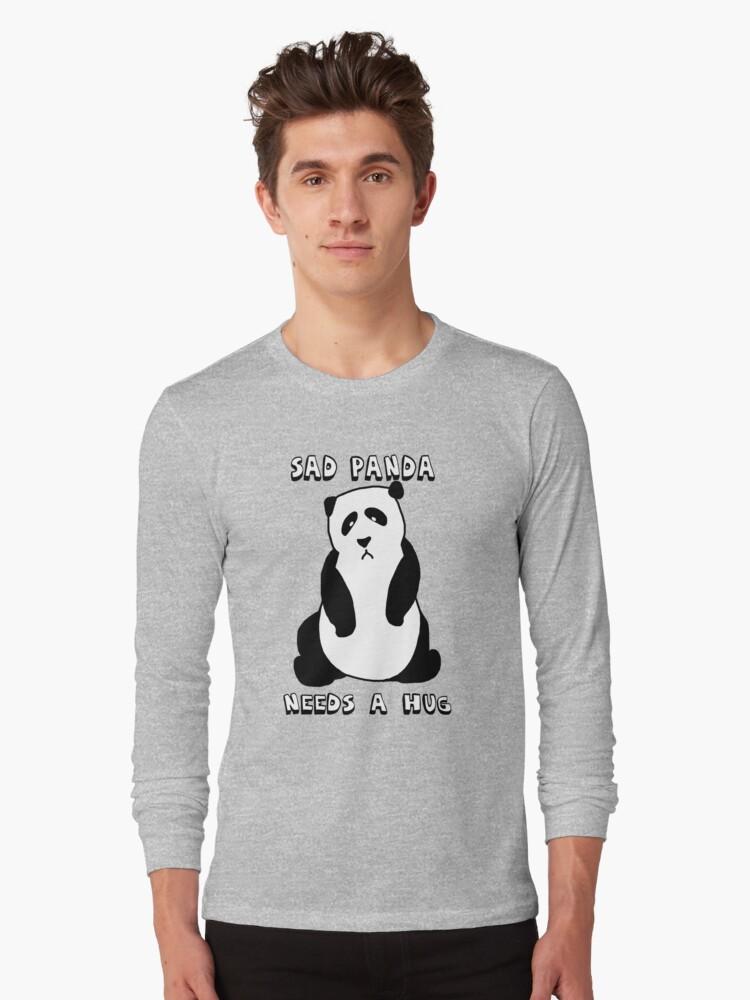 Sad Panda Needs A Hug Long Sleeve T-Shirt Front