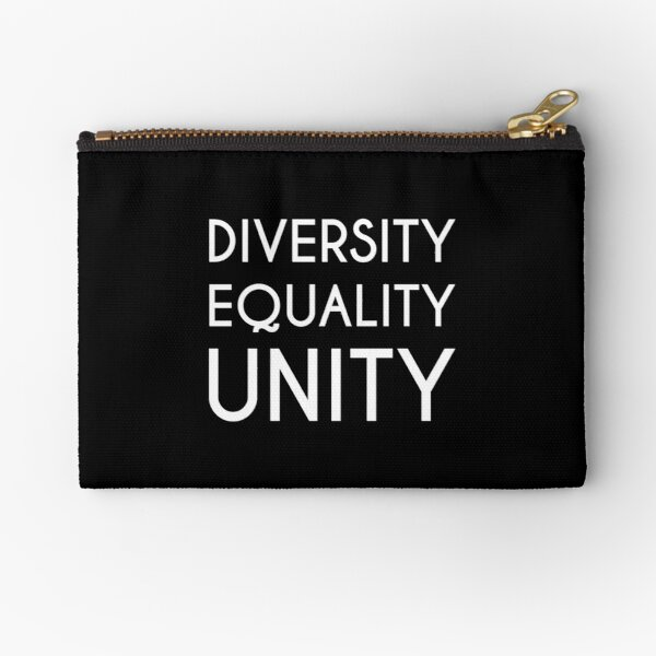Diversity, Equality, Unity (white) Zipper Pouch