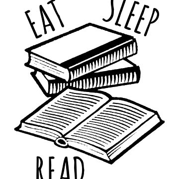 EAT SLEEP READ by limitlezz