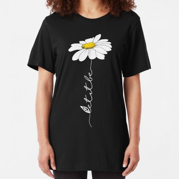 LET IT BE FLOWER - DAISY FLOWER Slim Fit T-Shirt