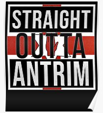 Straight Outta Antrim Retro Style - Gift For An Antrim From Northern Ireland , Design Has The Irish Flag Embedded Poster