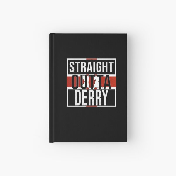 Straight Outta Derry Retro Style - Gift For An Derry From Northern Ireland , Design Has The Irish Flag Embedded Hardcover Journal